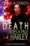 Death Rides A Pale Harley (The Four Horsemen Book 1)