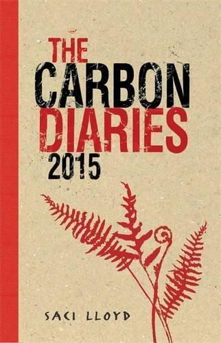 1: The Carbon Diaries 2015 by Saci Lloyd (2008-09-04) ()