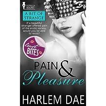 Pain and Pleasure (A Bit of Strange Book 2)