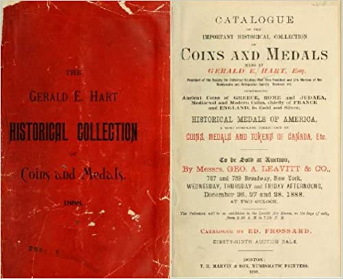 Download online Catalogue of the important historical collction of coins and medals made by Gerald E. Hart, esq: comprising ancient coins of Greece, Rome and Judaea, ... of coins, medals and tokens of Canada, etc PDF, azw (Kindle), ePub, doc, mobi