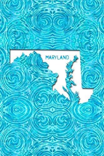 - MARYLAND: 6x9 lined journal : The Great State of Maryland USA : Free State