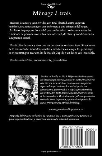 Ménage à trois (Spanish Edition): Manuel Ibáñez Roldán: 9781517170905: Amazon.com: Books