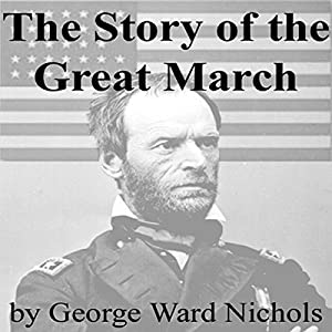 The Story of the Great March Audiobook