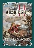 Agatha H. and the Airship City (Girl Genius)