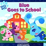 : Blue Goes to School (Blue's Clues)