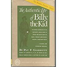 The Authentic Life of Billy, the Kid, Garrett, Pat