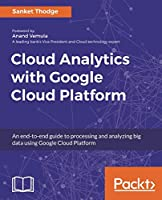 Cloud Analytics with Google Cloud Platform Front Cover
