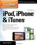 iPod, iPhone and iTunes, Guy Hart-Davis, 0071630244