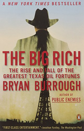 The Big Rich: The Rise and Fall of the Greatest Texas Oil - Stores In Dallas Fossil