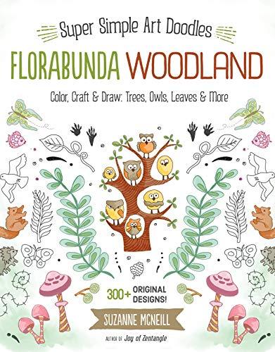 Florabunda Woodland: Super Simple Line Art Color, Craft & Draw: Trees, Owls, Leaves & More
