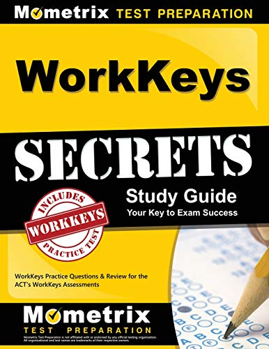 Pdf Test Preparation WorkKeys Secrets Study Guide: WorkKeys Practice Questions & Review for the ACT's WorkKeys Assessments (Mometrix Secrets Study Guides)