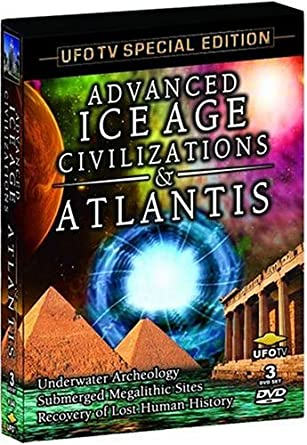Advanced Ice Age Civilizations and Atlantis