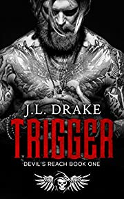 TRIGGER (Devil's Reach Book 1)