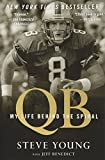 img - for QB: My Life Behind the Spiral book / textbook / text book