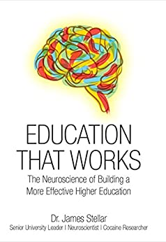 Download PDF Education That Works - The Neuroscience of Building a More Effective Higher Education