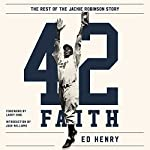 42 Faith: The Rest of the Jackie Robinson Story | Ed Henry