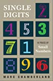 Image of Single Digits: In Praise of Small Numbers