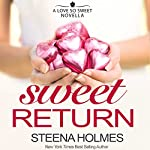Sweet Return | Steena Holmes
