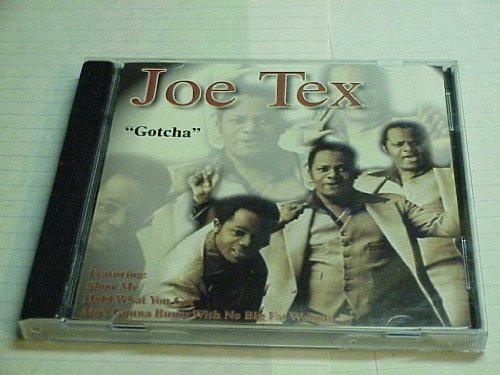 Audio Music CD Compact Disc Of JOE TEX GOTCHA with 12 songs. Music Compact Disc Mind