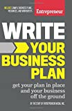 img - for Write Your Business Plan: Get Your Plan in Place and Your Business off the Ground book / textbook / text book