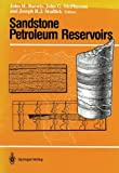 img - for Sandstone Petroleum Reservoirs (Casebooks in Earth Sciences) book / textbook / text book