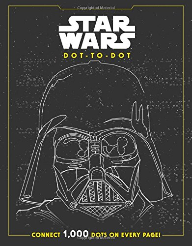 Star Wars Dot-to-Dot: CONNECT 1000 DOTS ON EVERY PAGE