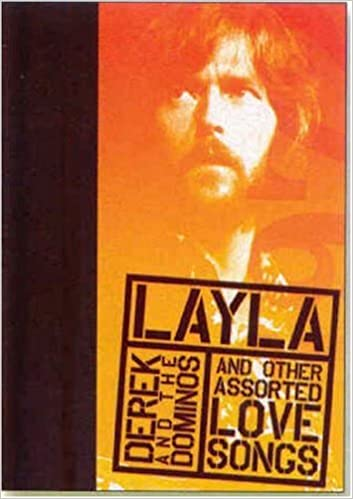 Layla and Other Assorted Love Songs by Derek and the Dominos (Rock