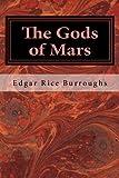 The Gods of Mars (Barsoom (John Carter)) (Volume 2)