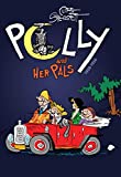 Polly and Her Pals: Complete Sunday Comics 1928-1930 (Polly & Her Pals Complete Sunday Comics Hc)