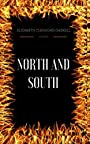 North and South: By Elizabeth Gaskell  & Illustrated