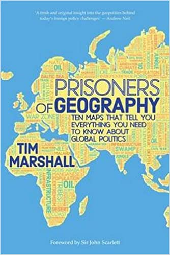 Prisoners of Geography: Ten Maps That Tell You Everything You Need to Know About Global Politics: Amazon.es: Tim Marshall: Libros en idiomas extranjeros
