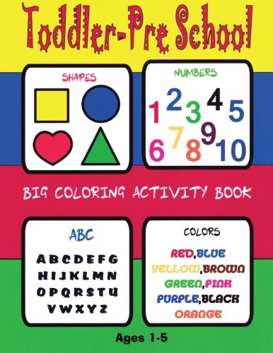 Toddler-Preschool BIG Coloring Activity Book Age 2-7Numbers Colors Letters Shape