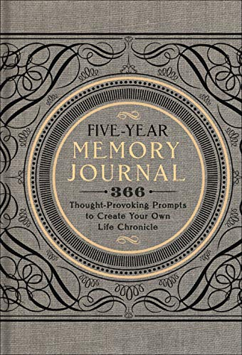 Five-Year Memory Journal: 366 Thought-Provoking Prompts to Create Your Own Life Chronicle from Unknown