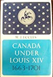 img - for Canada Under Louis XIV 1663-1701 book / textbook / text book