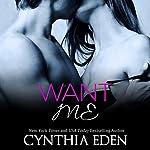 Want Me: Dark Obsession Volume 2 | Cynthia Eden