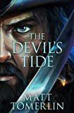 The Devil's Tide (Devil's Fire) (Volume 2)