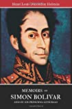 Memoirs of Simon Bolivar and of His Principal Generals, Henri Ducoudray Holstein, 1456545116