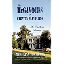 The McGavocks of Carnton Plantation: A Southern History