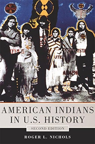 American Indians in U.S. History (The Civilization of the American Indian Series)