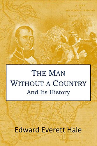 The Man  Without a Country And Its History (1897)