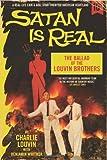 Satan Is Real, Charlie Louvin and Benjamin Whitmer, 0062069039
