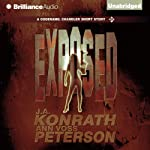 Exposed: A Chandler Thriller, Book 2 | J. A. Konrath,Ann Voss Peterson