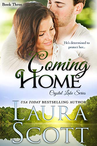 Coming Home: A Small Town Christian Romance (Crystal Lake Series Book 3)