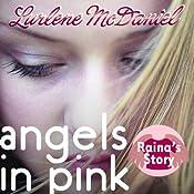 Angels in Pink: Raina's Story | Lurlene McDaniel