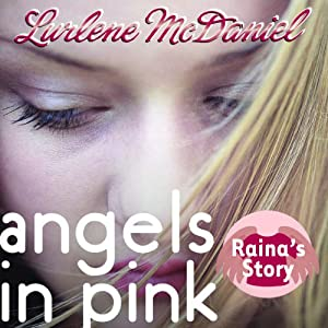Angels in Pink: Raina's Story Audiobook