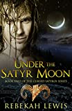 Under the Satyr Moon (The Cursed Satyroi Book 2)