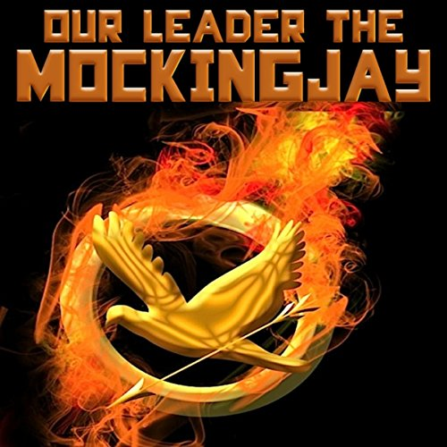 Our Leader the Mockingjay (The Hunger Games Rue's & Katniss Whistle)