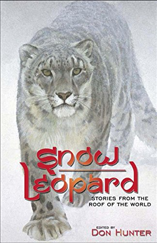 Snow Leopard: Stories from the Roof of the World (Habitat Snow Leopard)