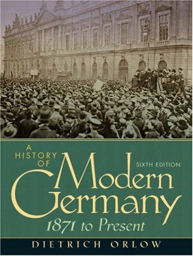 A History of Modern Germany (6th Edition)