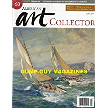 American Art Collector June 2011 FRANCIS DI FRONZO: THE EARTH'S SHARP EDGE Thomas Paquette: The Conserved Maine Landscape
